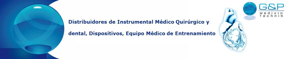 Instrumental Medico Quirurgico y Dental